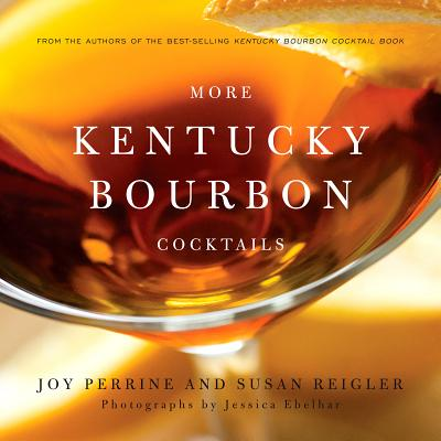 Image for More Kentucky Bourbon Cocktails
