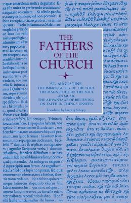 St. Augustine: The Immortality of the Soul (Fathers of the Church (Paper)), AUGUSTINE ,  ST. AUGUSTINE OF HIPPO