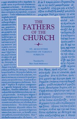 St. Augustine : Treatises on Various Subjects (Fathers of the Church 16), AUGUSTINE , ST. AUGUSTINE OF HIPPO