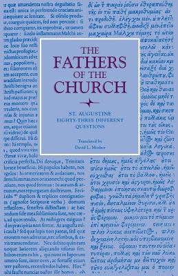 Image for St. Augustine : Eighty-Three Different Questions (Fathers of the Church 70)