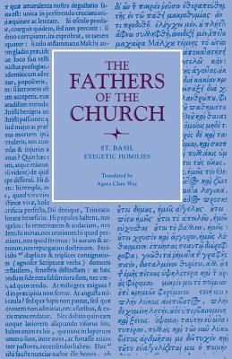 Image for St. Basil : Exegetic Homilies (Fathers of the Church 46)