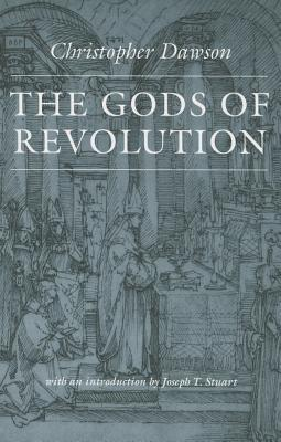 The Gods of Revolution, Christopher Dawson