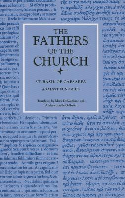 Against Eunomius (Fathers of the Church Patristic Series), Saint Basil of Caesarea