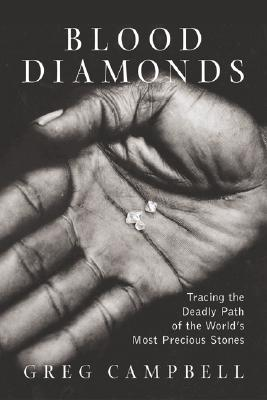 Image for Blood Diamonds: Tracing the Deadly Path of the World's Most Precious Stones