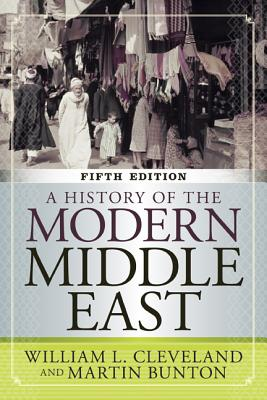 A History of the Modern Middle East, 5th Edition, Cleveland, William L; Bunton, Martin
