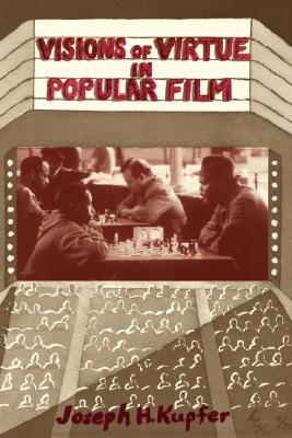 Image for Visions Of Virtue In Popular Film (Thinking Through Cinema)