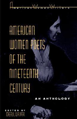 American Women Poets of the Nineteenth Century (American Women Writers)