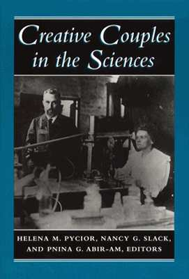 Image for Creative Couples in the Sciences (Lives of Women in Science)