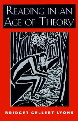 Image for Reading in an Age of Theory