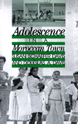 Image for Adolescence in a Moroccan Town (Adolescents in a Changing World series)