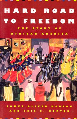 Image for Hard Road to Freedom: The Story of African America