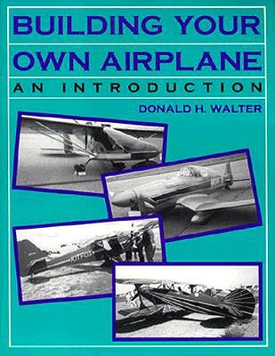 Image for Building Your Own Airplane: An Introduction