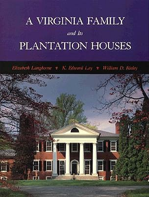 Image for A Virginia Family and Its Plantation Houses