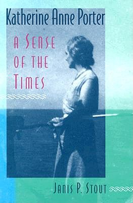 Image for Katherine Anne Porter: A Sense of the Times (Minds of the New South)