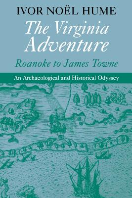 Image for The Virginia Adventure: Roanoke to James Towne (Virginia Bookshelf)