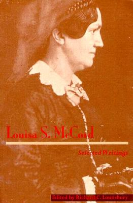 Image for Louisa S. McCord: Selected Writings (Southern Texts Society)