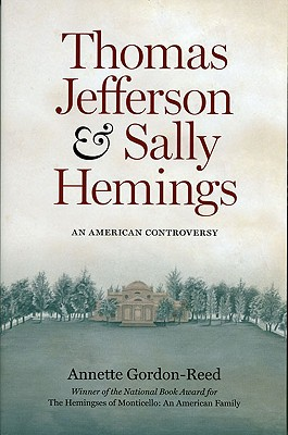Image for Thomas Jefferson and Sally Hemings: An American Controversy