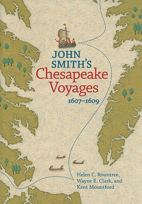 Image for John Smith's Chesapeake Voyages, 1607-1609