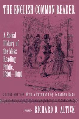 Image for The English Common Reader: A Social History of the Mass Reading Public, 1800–1900  [Second Edition]