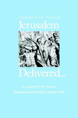Jerusalem Delivered: An English Prose Version, Tasso, Torquato