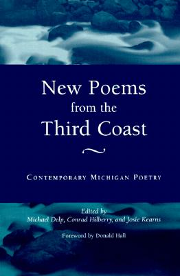 Image for New Poems from the Third Coast: Contemporary Michigan Poetry (Great Lakes Books Series)