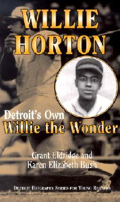 Image for Willie Horton   Detroit's Own Willie the Wonder
