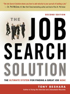 Image for The Job Search Solution: The Ultimate System for Finding a Great Job Now!