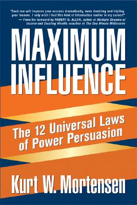 Image for MAXIMUM INFLUENCE THE 12 UNIVERSAL LAWS OF POWER PERSUASION