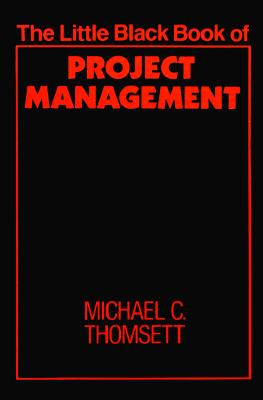 Image for The Little Black Book of Project Management (The Little Black Book Series)