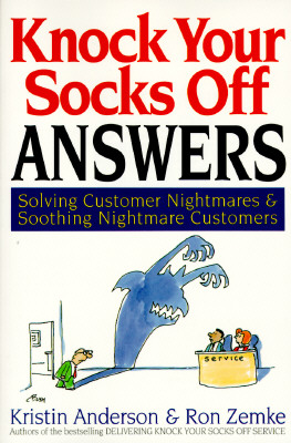 Image for Knock Your Socks Off Answers: Solving Customer Nightmares and Soothing Nightmare Customers (Knock Your Socks Off Series)