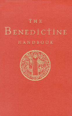 The Benedictine Handbook