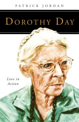 Image for Dorothy Day: Love in Action (People of God)