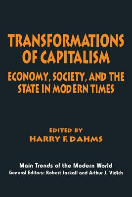 Image for Transformations of Capitalism: Economy, Society, and the State in the Modern Times (Main Trends of the Modern World)