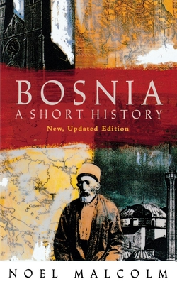 Image for Bosnia: A Short History