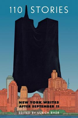 Image for 110 Stories: New York Writes after September 11