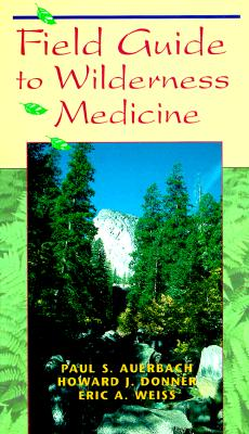 Image for FIELD GUIDE TO WILDERNESS MEDICINE