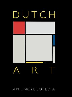 Image for Dutch Art: An Encyclopedia (Garland Reference Library of the Humanities)