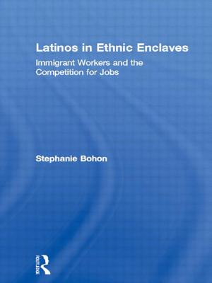 Image for Latinos in Ethnic Enclaves: Immigrant Workers and the Competition for Jobs (Latino Communities: Emerging Voices - Political, Social, Cultural and Legal Issues)