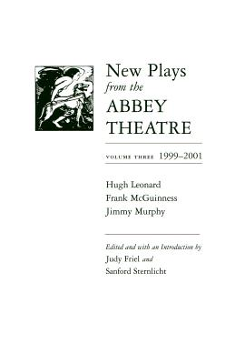 Image for New Plays from the Abbey Theatre: Volume Three, 1999-2001 (Irish Studies)