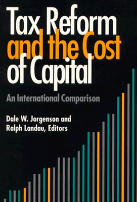 Image for Tax Reform and the Cost of Capital: An International Comparison