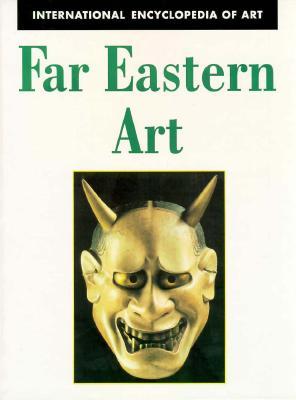 Image for Far Eastern Art (International Encyclopedia of Art Series)
