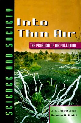 Image for Into Thin Air: The Problem of Air Pollution (Science & Society)
