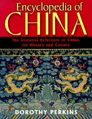 "Image for ""Encyclopedia of China: The Essential Reference to China, Its History and Culture"""