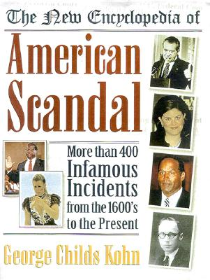 Image for The New Encyclopedia of American Scandal (Facts on File Library of American History)