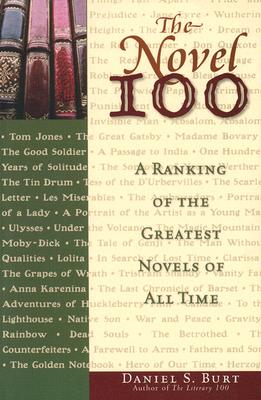 Image for The Novel 100: A Ranking of the Greatest Novels of All Time