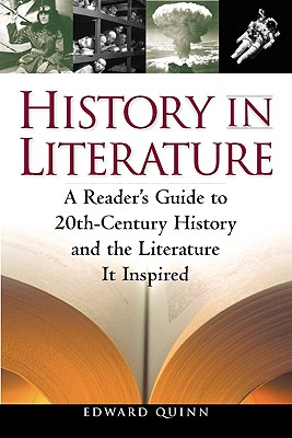 Image for History in Literature: A Reader's Guide to 20th Century History and the Literature It Inspired (Facts on File Library of World Literature)