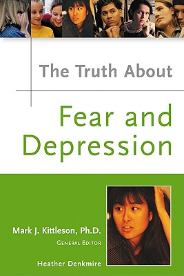 Image for The Truth About Fear And Depression