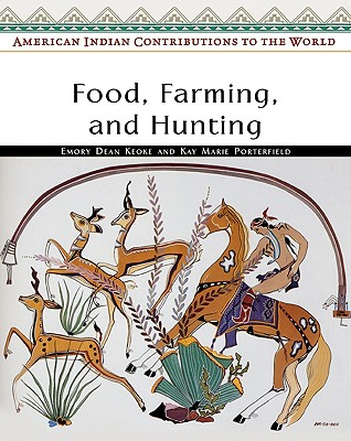 Image for Food, Farming, and Hunting (American Indian Contributions to the World)