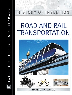 Image for Road and Rail Transportation (History of Invention)