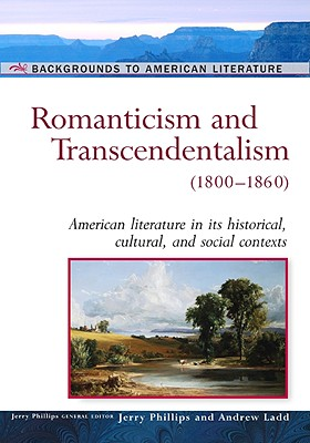 Image for Romanticism And Transcendentalism: (1800-1860) (Background to American Literature)